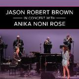 In Concert With Anika Noni Rose Lyrics Jason Robert Brown