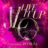 Live It Up (Single) Lyrics Jennifer Lopez