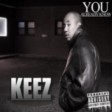 You Already Know Lyrics Keez