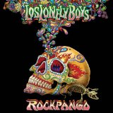 Rockpango-Deluxe Lyrics Los Lonely Boys