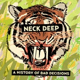 A History Of Bad Decisions (EP) Lyrics Neck Deep