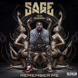 Remember Me Lyrics Sage the Gemini