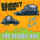 The Beauty Way Lyrics Summit Dub Squad