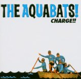 Charge!! Lyrics The Aquabats