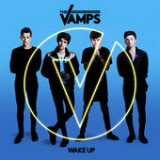 Wake Up Lyrics The Vamps
