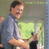 Common Ground Lyrics Tom Chapin