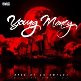 Rise of an Empire Lyrics Young Money