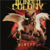 Divine Lyrics Blinded Colony