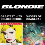 Ghosts of Download Lyrics Blondie