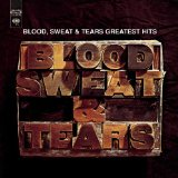 Blood, Sweat & Tears Greatest Hits Lyrics Blood Sweat And Tears