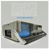 Future Paths Lyrics Discover America