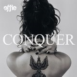 Conquer Lyrics Effie