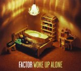 Woke Up Alone Lyrics Factor