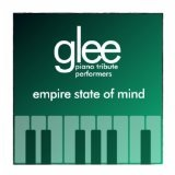 Empire State Of Mind (Single) Lyrics Glee Cast