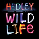 Wild Life Lyrics Hedley
