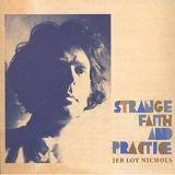 Strange Faith And Practice Lyrics Jeb Loy Nichols