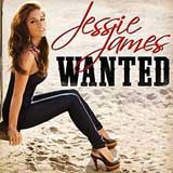 Wanted (Single) Lyrics Jessie James