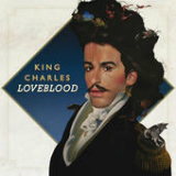 LoveBlood Lyrics King Charles