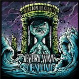 Every Wave Of Sound Lyrics Kingdom Of Giants