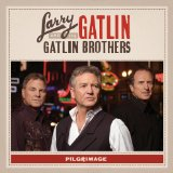Miscellaneous Lyrics Larry Gatlin & The Gatlin Brothers