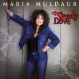 Steady Love Lyrics Maria Muldaur