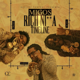 Rich Nigga Timeline (Mixtape) Lyrics Migos