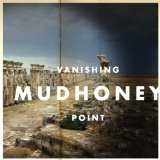 Vanishing Point Lyrics Mudhoney