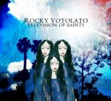 Television of Saints Lyrics Rocky Votolato