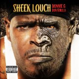 Donnie G: Don Gorilla Lyrics Sheek Louch