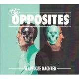 Slapeloze Nachten Lyrics The Opposites
