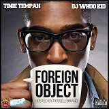 Foreign Object (Mixtape) Lyrics Tinie Tempah