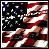 American Troubadour Lyrics Zack Carpenter