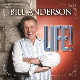 Life! Lyrics Bill Anderson