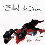 Killer Inside Lyrics Bleed The Dream