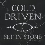 Set In Stone Lyrics Cold Driven