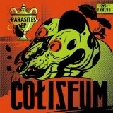 Parasites (EP) Lyrics Coliseum