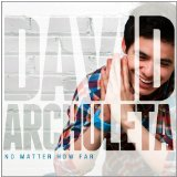 No Matter How Far Lyrics David Archuleta