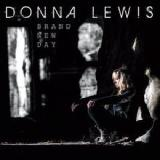 Brand New Day Lyrics Donna Lewis