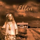 Mourning This Morning Lyrics Ellen