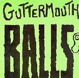 Balls Lyrics Guttermouth