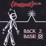 Back 2 Base X Lyrics HED PE