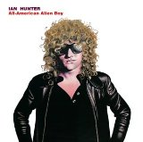 All American Alien Boy Lyrics Ian Hunter
