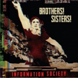 Brothers! Sisters! Lyrics Information Society