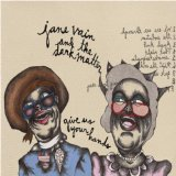 Give Us Your Hands Lyrics Jane Vain And The Dark Matter