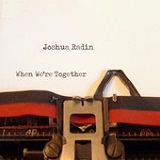 With Me Lyrics Joshua Radin