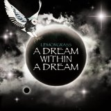 A Dream Within A Dream Lyrics Lemongrass