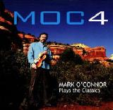 MOC4 Mark O'Connor Plays The Classics Lyrics Mark O'Connor
