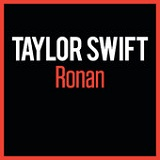 Ronan (Single) Lyrics Taylor Swift