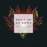 Don't Let Me Down (feat. Daya) Lyrics The Chainsmokers