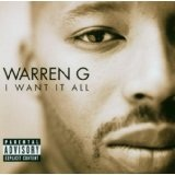 I Want It All Lyrics Warren G